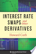 Interest Rate Swaps and Other Derivatives Book PDF