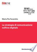 La strategia di comunicazione nell era digitale