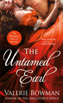 The Untamed Earl : duke of huntley, has intended to marry...