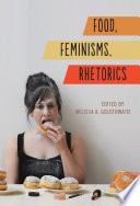 Food  Feminisms  Rhetorics