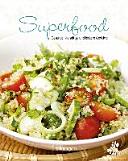Leicht Gemacht 100 Rezepte Superfood