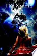 Xandra Book 4  Lure of Seduction