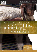 Faith Lessons on the Life and Ministry of the Messiah