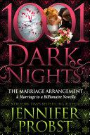 The Marriage Arrangement: A Marriage to a Billionaire Novella Book