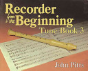 Recorder from the Beginning   Book 3