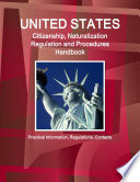 US Citizenship  Naturalization Regulation and Procedures Handbook  Practical Information and Contacts