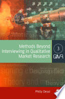 Methods Beyond Interviewing in Qualitative Market Research