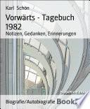 Vorwärts - Tagebuch 1982