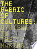 The Fabric of Cultures  Systems in the Making