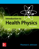 Introduction to Health Physics, Fifth Edition
