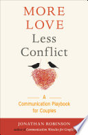 Book More Love Less Conflict