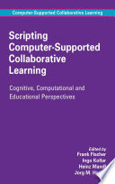 Scripting Computer Supported Collaborative Learning