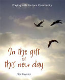 In the Gift of This New Day