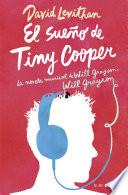 El sue  o de Tiny Cooper
