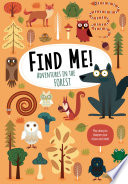 Find Me  Adventures in the Forest Book PDF