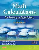 Math Calculations for Pharmacy Technicians - E-Book