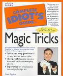 The Complete Idiot s Guide to Magic Tricks