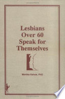 Lesbians Over 60 Speak for Themselves