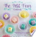 The Petit Four Cookbook