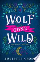 Wolf Gone Wild Book PDF