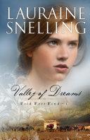Valley of Dreams (Wild West Wind Book #1) Book