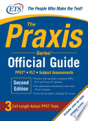 The Praxis Series Official Guide  Second Edition