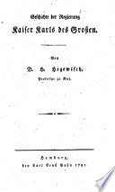 Geschichte der Regierung Kaiser Karls des Großen