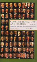 Constitutional Law and Politics  Struggles for power and governmental accountability
