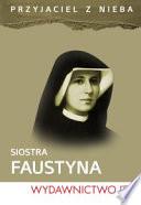 Miesi  c ze   wi  t   siostr   Faustyn