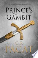 Prince's Gambit by C S Pacat