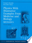 Physics With Illustrative Examples From Medicine and Biology: Mechanics