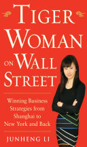 download ebook tiger woman on wall street: winning business strategies from shanghai to new york and back pdf epub