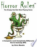 Horror Rules  the Simply Horrible Roleplaying Game