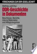 DDR-Geschichte in Dokumenten