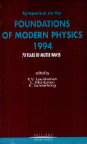 Symposium on the Foundations of Modern Physics 1994