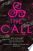The Call by Peadar O'Guilin