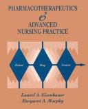 Pharmacotherapeutics   Advanced Nursing Practice