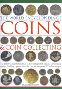 The World Encyclopedia of Coins   Coin Collecting