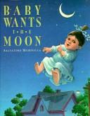 Baby Wants the Moon