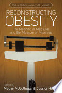 Reconstructing Obesity : studies, there is a lack of attention...