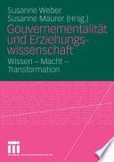 Gouvernementalität und Erziehungswissenschaft