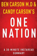 One Nation by Ben Carson M. D and Candy Carson - a 30-Minute Summary