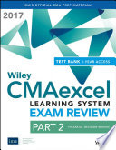 Wiley Cmaexcel Learning System Exam Review 2017 Part 2 Financial Decision Making 1 Year Access