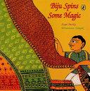 Biju Spins Some Magic