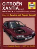 Citroen Xantia Petrol and Diesel Service and Repair Manual