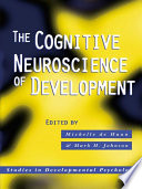 The Cognitive Neuroscience Of Development
