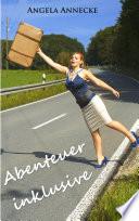 Abenteuer inklusive