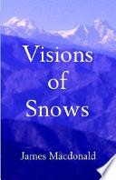 Visions of Snows