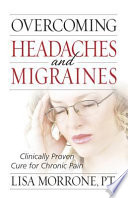 Overcoming Headaches and Migraines