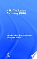 The Ladies Dictionary 1694